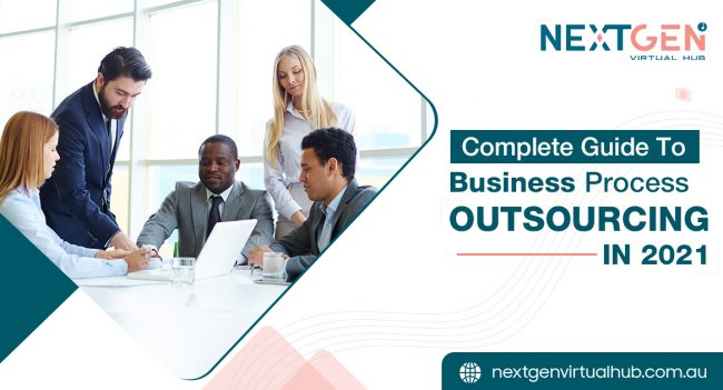 Complete Guide To Business Process Outsourcing In 2021